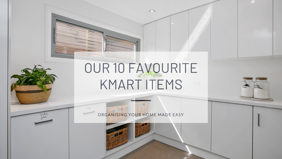 Organising With Kmart Our 10 Favourite Items The Organized Life